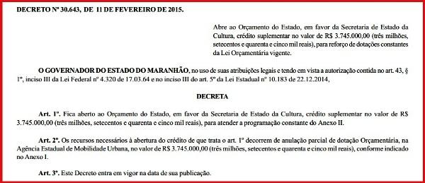 O decreto do governador com o remanejamento dos recursos