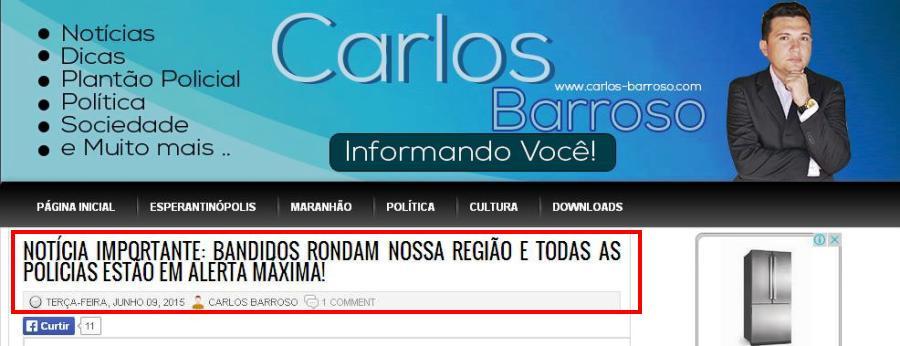 O alerta de Barroso, na terça-feira,9, sobre a presença de bandidos em Esperantinópolis...