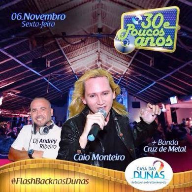 Caio Montteiro com Dj Andrey e banda Cruz de Metal é a pedida da sexta-feira