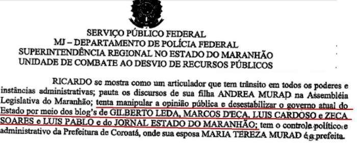 Trecho do rela´torio da Polícia Federal: tentativa de criminalização dos que fazem oposição a Dino