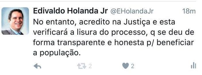 E mostra confiança na Justiça