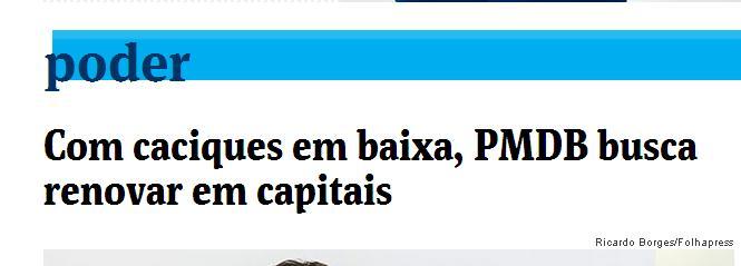 O destaque da Folha de S. Paulo: renovação no PMDB