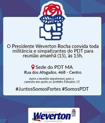 O convite do presidente Weverton Rocha: mais luta